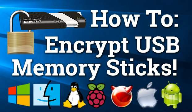 How To Encrypt USB Drives and Memory Sticks
